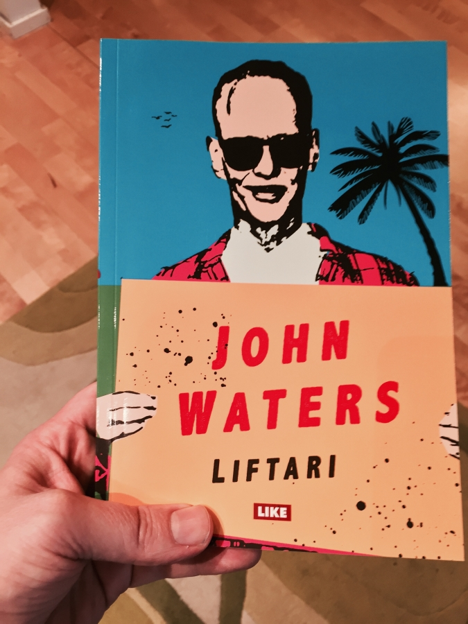 John Waters: Liftari